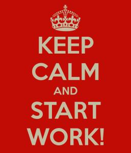 keep-calm-and-start-work-1